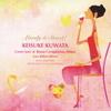 Lovely & Sweet! 桑田佳祐 カヴァー Jazz & Bossa Compilation Album 【ラブ・バラード編】