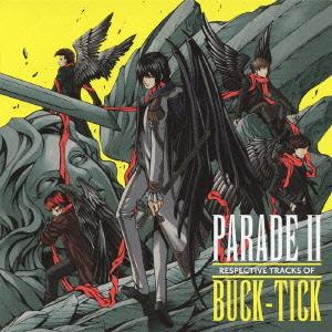 PARADE Ⅱ RESPECTIVE TRACKS OF BUCK-TICK