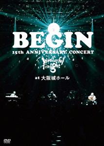 15th ANNIVERSARY CONCERT-Wonderful Tonight- at 大阪城ホール 25周年記念盤