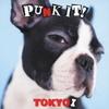 PUNK IT! TOKYO