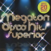 僕らのMEGA DISCO HITS!★SUPERIOR