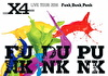 X4 LIVE TOUR 2016 -Funk,Dunk,Punk-
