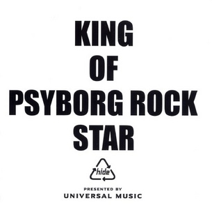 KING OF PSYBORG ROCK STAR |