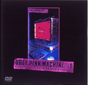 【DVD】UGLY PINK MACHINE file 1 official data file [PSYENCE A GO GO in Tokyo]