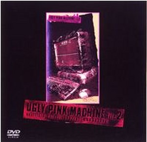 【DVD】UGLY PINK MACHINE file 2 unofficial data file [PSYENCE A GO GO 1996]