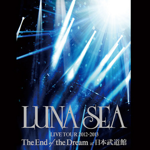 LIVE TOUR 2012-2013 The End of the Dream at 日本武道館(Blu-ray)