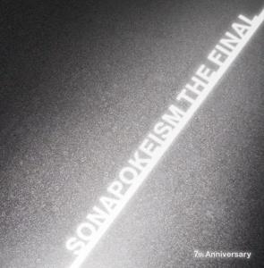 ソナポケイズムTHE FINAL ~7th Anniversary ~ 【初回限定盤】