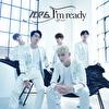I'm Ready~JP.ver~ (初回限定盤A)