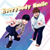 Everybody Smile【Aタイプ】
