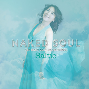 NAKED SOUL -The BEST COLLECTION 2020~