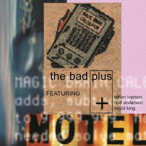 The Bad Plus