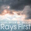 Rays First