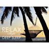 RE:LAX style DEEP SLEEP
