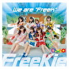 """We are """"FreeK"""" 【Type B】(chuLa Ver.)"""