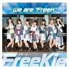 "We are ""FreeK"" 【Type C】(//ネコプラ// Ver.)"