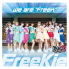 """We are """"FreeK""""【Type E】(アイテムはてるてるのみ3 Ver.)"""