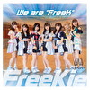 """We are """"FreeK""""【Type H】(STAiNY Ver.)"""