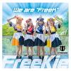 """We are """"FreeK""""【Type M】(#PANnana -パンダの指は実は 7 本ある。Ver.)"""
