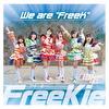 """We are """"FreeK""""【Type N】(#フラサービックル Ver.)"""
