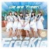 "We are ""FreeK""【Type P】(ハープスターVer.)"