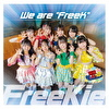 "We are ""FreeK""【Type Q】(爆風もんす〜ん Ver.)"