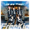 """We are """"FreeK""""【Type R】(UnK≠LucK Ver.)"""