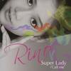 Super Lady/Call Me