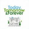 今日から未来へ (Today Tomorrow&Forever)