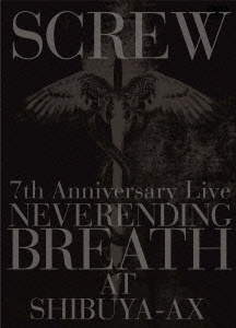 7th Anniversary Live NEVERENDING BREATH AT SHIBUYA-AX
