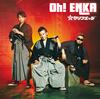 Oh!ENKA 【Type-A】