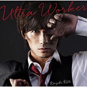 Ultra Worker | 初回限定盤【アクリルスタンド付】