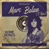 """Marc Bolan The Home Demos Vol.2 """"Tramp King Of The City"""""""