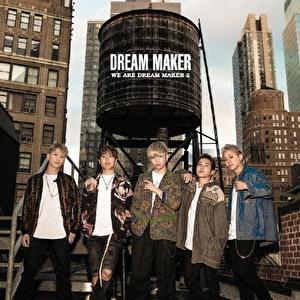WE ARE DREAM MAKER 2