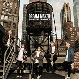 WE ARE DREAM MAKER 2