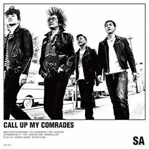 CALL UP MY COMRADES
