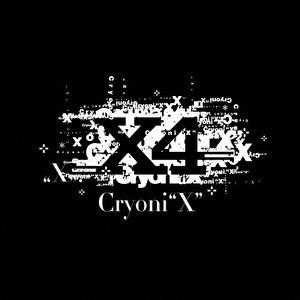 """Cryoni""""X"""""""
