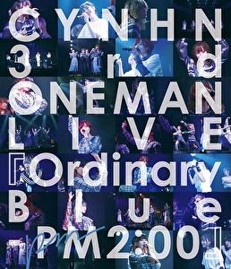 CYNHN 3rd ONEMAN LIVE『Ordinary Blue -PM2:00』