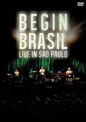BEGIN ブラジル-ライブ イン サンパウロ