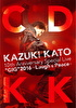 "KAZUKI KATO 10th Anniversary Special Live ""GIG""2016 ~Laugh & Peace~ COUNTDOWN KK"