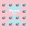Pyxis best(通常盤)