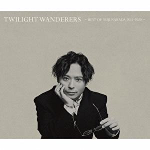 TWILIGHT WANDERERS -BEST OF YUJI NAKADA 2011-2020-