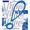 CYNHN LIVE Blu-ray『Blue! Blue! Blue!』
