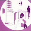 Violet Lounge featuring Hajime Yoshizawa