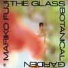 ガラスの植物園