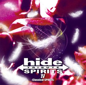 hide TRIBUTE Ⅳ -Classical SPIRITS-