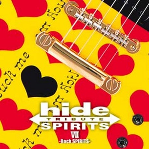 hide TRIBUTE Ⅶ -Rock SPIRITS-