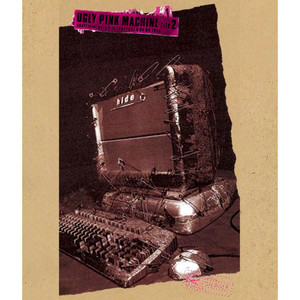 【Blu-ray】UGLY PINK MACHINE file 2