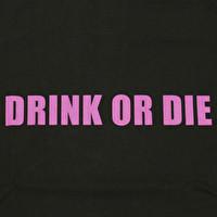 Tシャツ/シンプルDRINK OR DIE   3