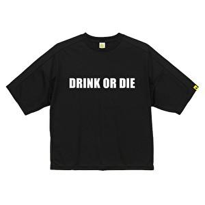 ビッグドライTシャツ/DRINK OR DIE