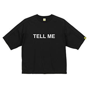 ビッグドライTシャツ/TELL ME